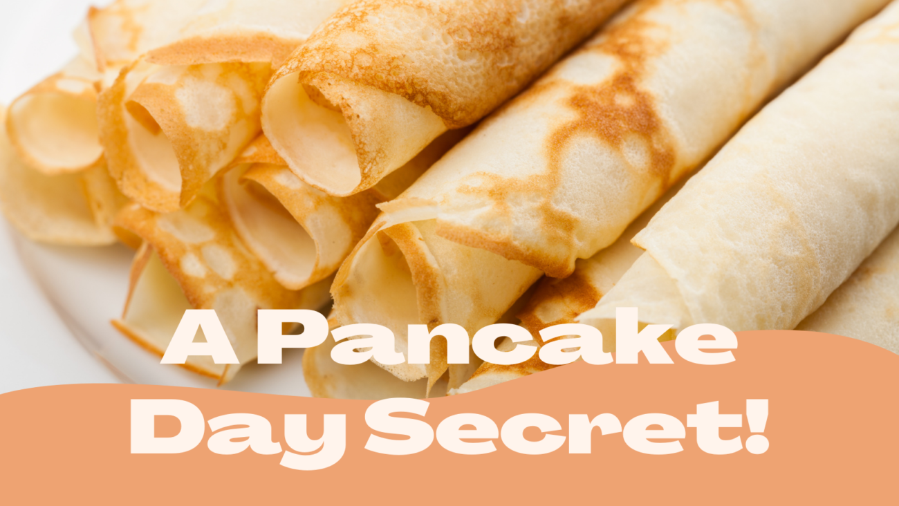 A Pancake Day Secret You'll Wish You Knew Sooner!